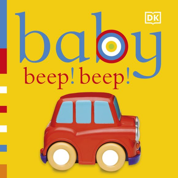 Board book cover of Baby: Beep! Beep!