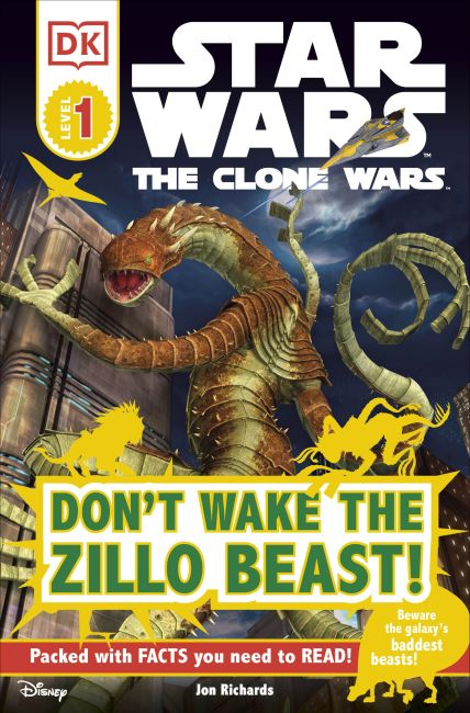 Paperback cover of DK Readers L1: Star Wars: The Clone Wars: Don't Wake the Zillo Beast!