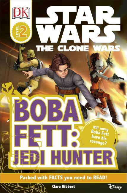 Paperback cover of DK Readers L2: Star Wars: The Clone Wars: Boba Fett, Jedi Hunter