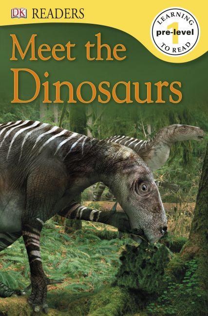 Hardback cover of DK Readers L0: Meet the Dinosaurs