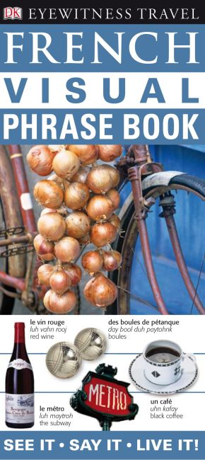 eBook cover of Eyewitness Travel Guides: French Visual Phrase Book