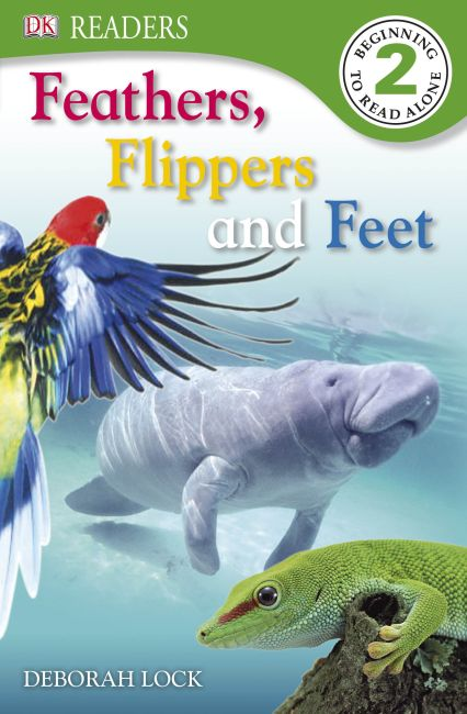 eBook cover of DK Readers: Feather, Flippers, and Feet