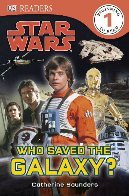 Paperback cover of DK Readers L1: Star Wars: Who Saved the Galaxy?