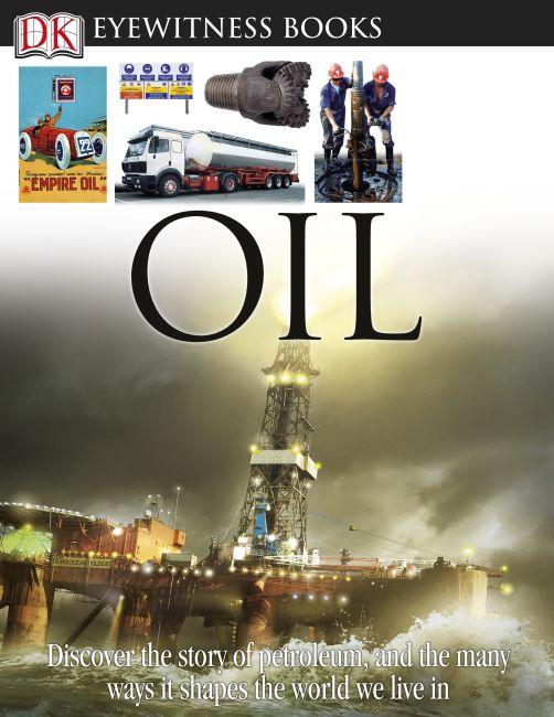 eBook cover of DK Eyewitness Books: Oil