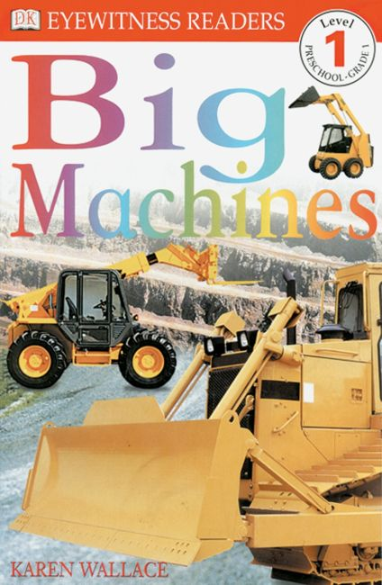 Paperback cover of DK Readers L1: Big Machines