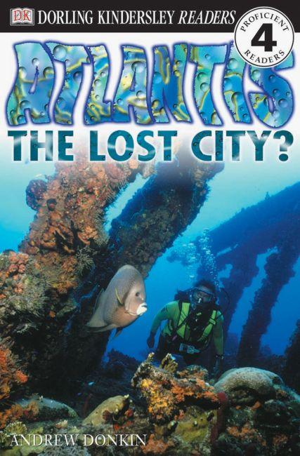 Paperback cover of DK Readers L4: Atlantis: The Lost City?