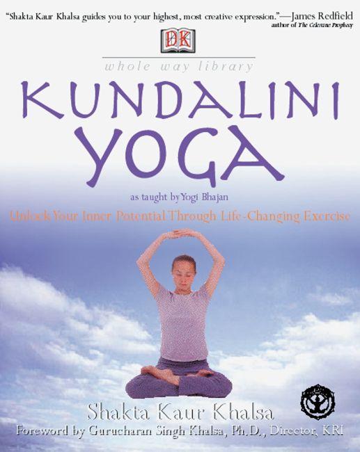 Paperback cover of Whole Way Library: Kundalini Yoga