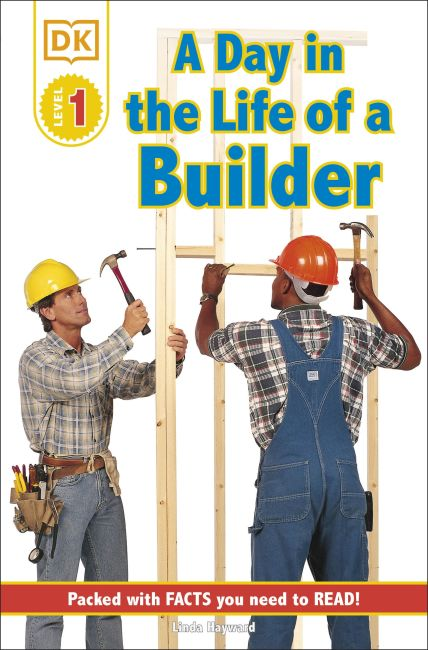 Paperback cover of DK Readers L1: Jobs People Do: A Day in the Life of a Builder