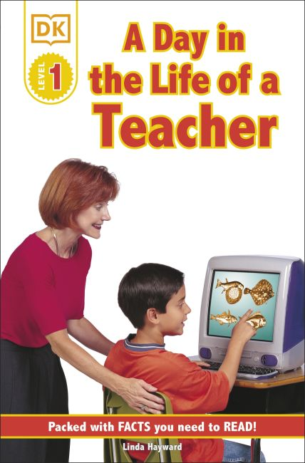 Paperback cover of DK Readers L1: Jobs People Do: A Day in the Life of a Teacher