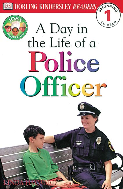 Paperback cover of DK Readers L1: Jobs People Do: A Day in the Life of a Police Officer