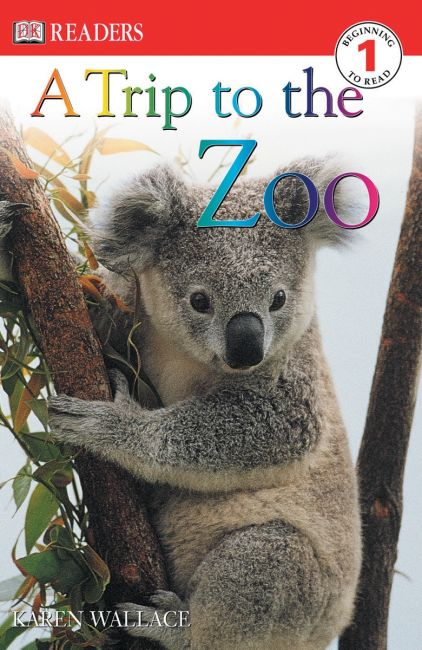 Paperback cover of DK Readers L1: A Trip to the Zoo