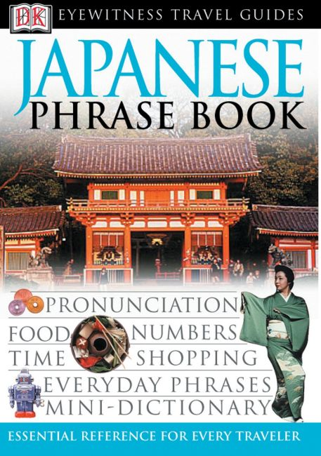 Paperback cover of Eyewitness Travel Guides: Japanese Phrase Book