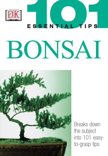 Paperback cover of 101 Essential Tips: Bonsai