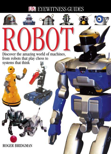 eBook cover of Eyewitness Guide:  Robot (e-book)
