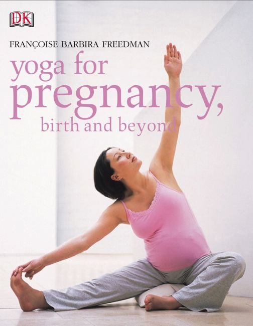 eBook cover of Yoga for Pregnancy, Birth and Beyond