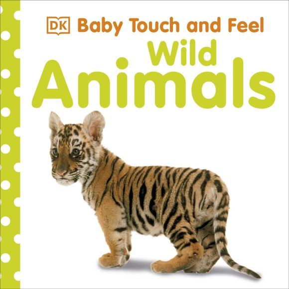 Board book cover of Baby Touch and Feel Wild Animals