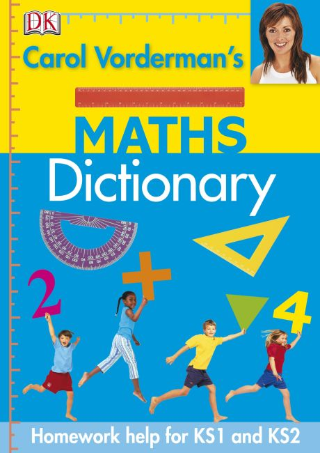 Hardback cover of Carol Vorderman's Maths Dictionary