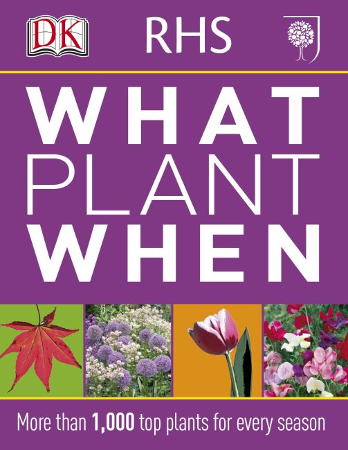 Flexibound cover of RHS What Plant When