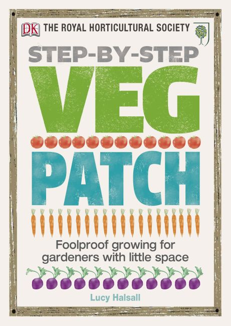 Hardback cover of RHS Step-by-Step Veg Patch