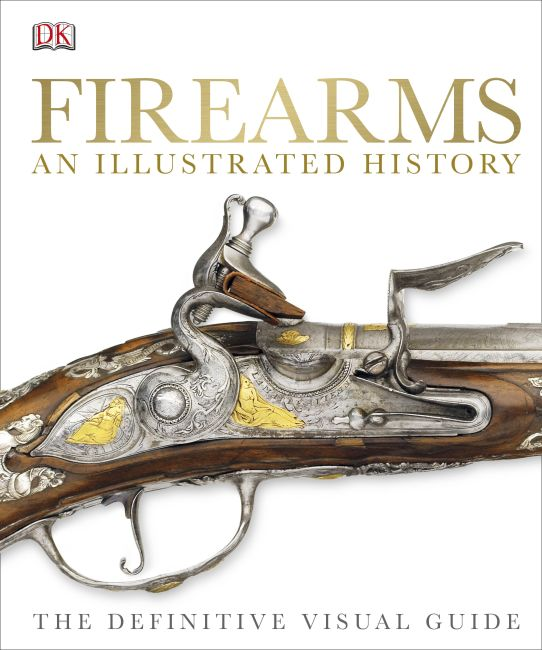 Hardback cover of Firearms An Illustrated History