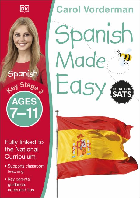 Paperback cover of Spanish Made Easy, Ages 7-11 (Key Stage 2)