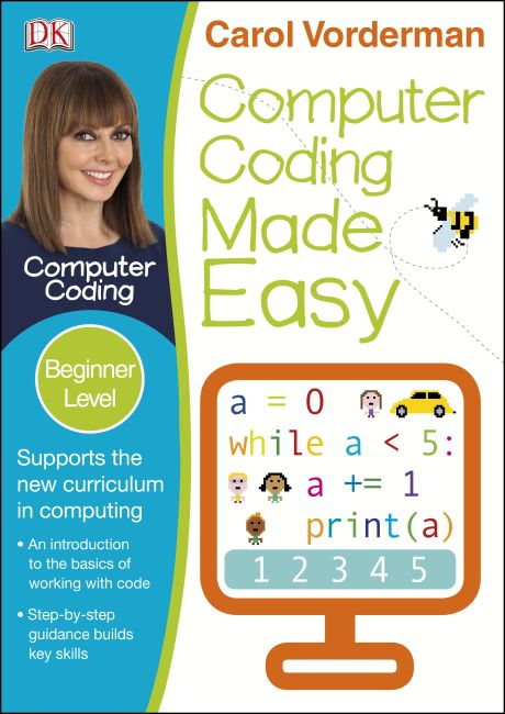 Paperback cover of Computer Coding Made Easy Ages 7-11 Key Stage 2