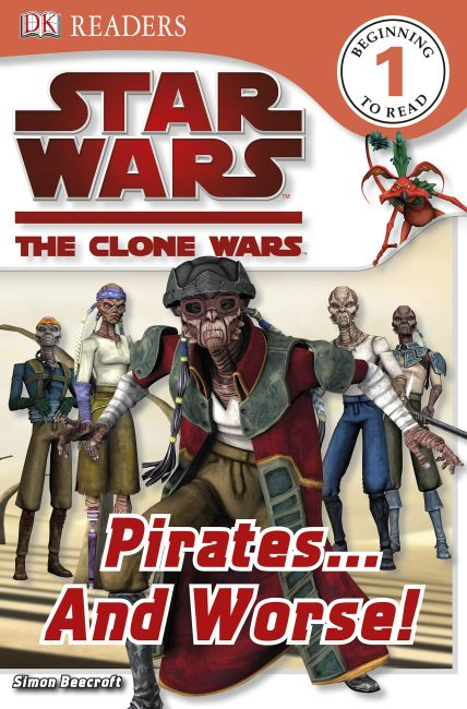 eBook cover of Star Wars Clone Wars Pirates... and Worse!