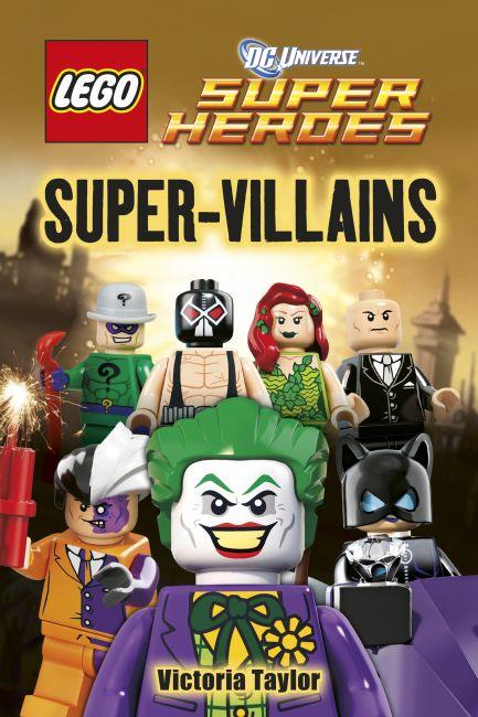 Hardback cover of LEGO® DC Super Heroes Super-Villains