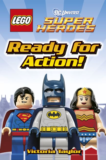 Hardback cover of LEGO® DC Super Heroes Ready for Action!
