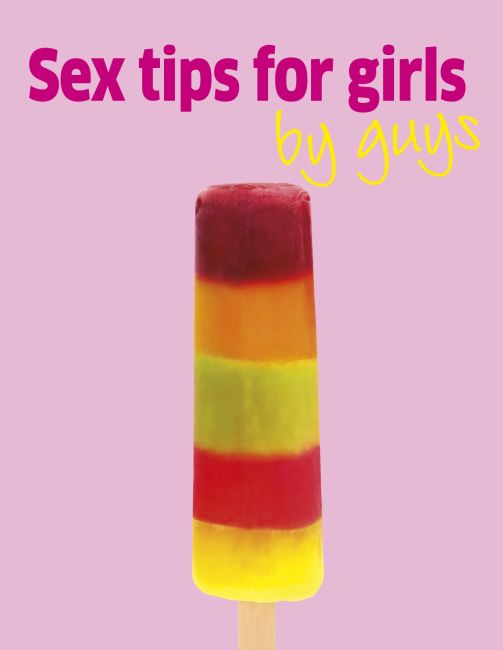 eBook cover of Sex Tips For Girls by Guys