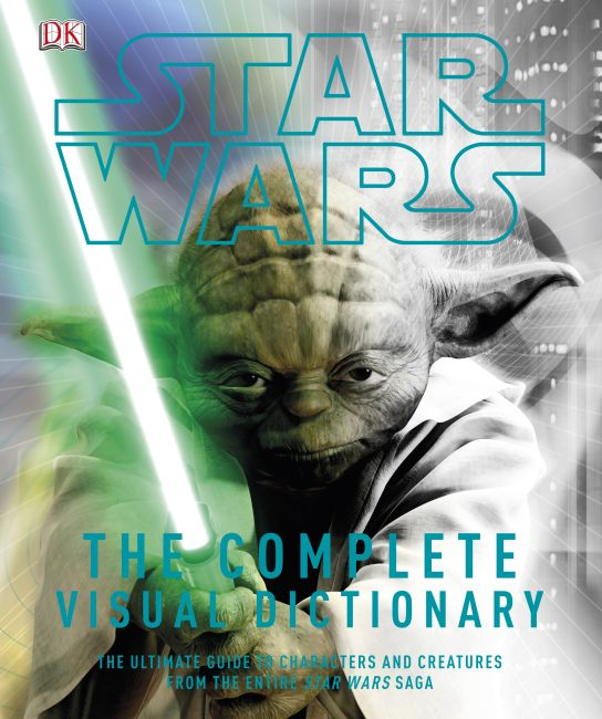 Hardback cover of Star Wars The Complete Visual Dictionary