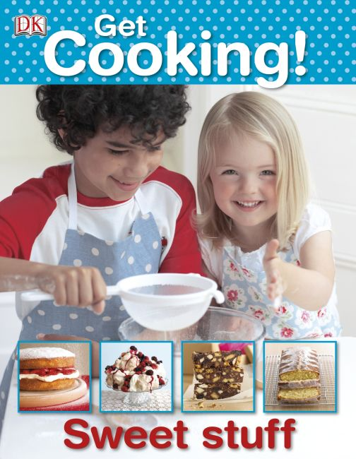 eBook cover of Get Cooking! Sweet Stuff