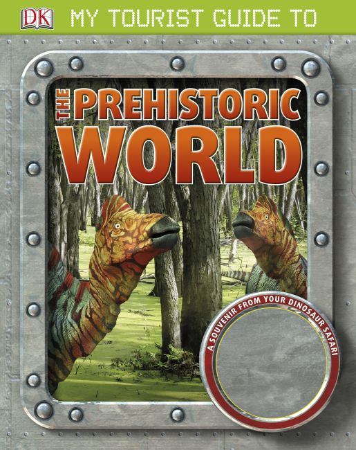 eBook cover of My Tourist Guide to the Prehistoric World