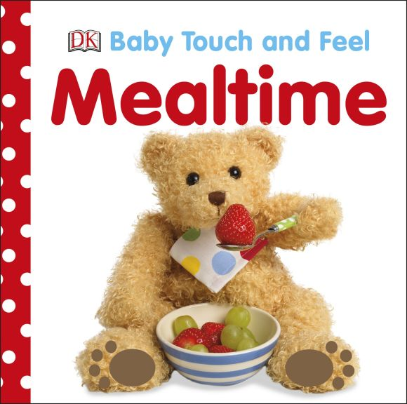 Board book cover of Baby Touch and Feel: Mealtime