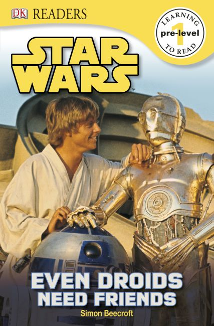 Paperback cover of DK Readers L0: Star Wars: Even Droids Need Friends!