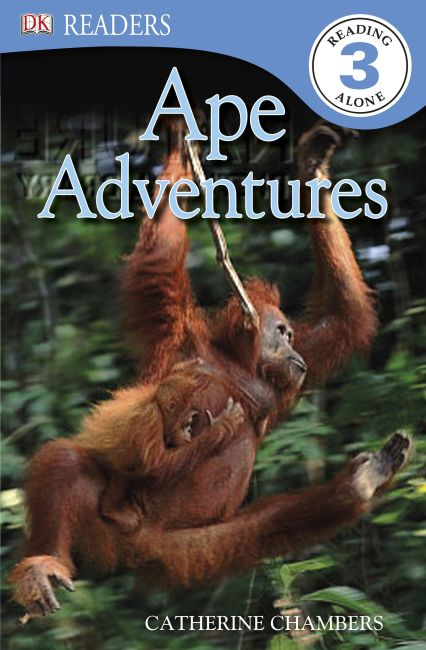 Paperback cover of DK Readers L3: Ape Adventures