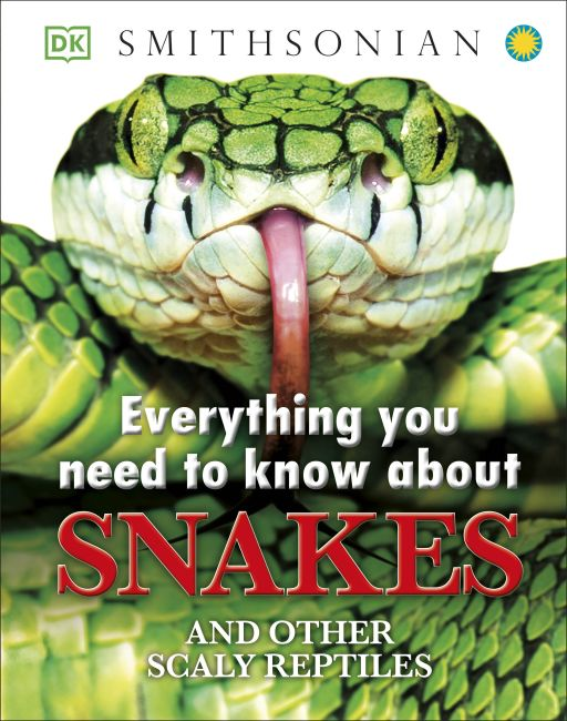 Hardback cover of Everything You Need to Know About Snakes