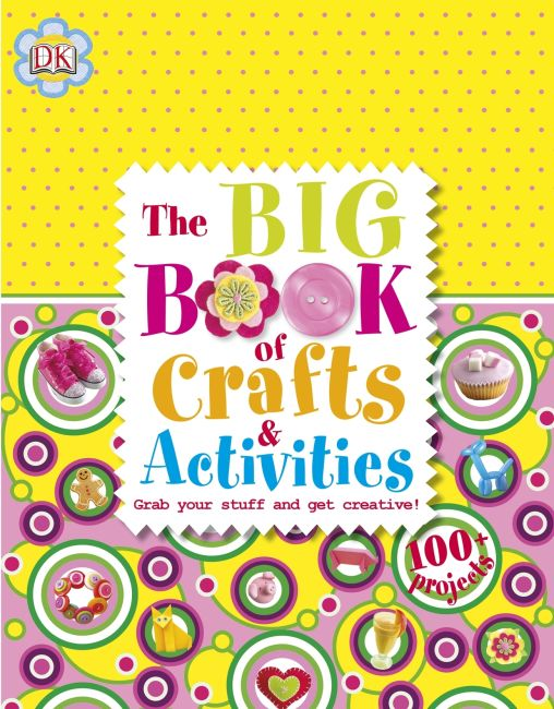 Hardback cover of The Big Book of Crafts and Activities