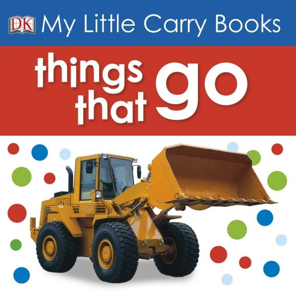 eBook cover of My Little Carry Book: Things That Go