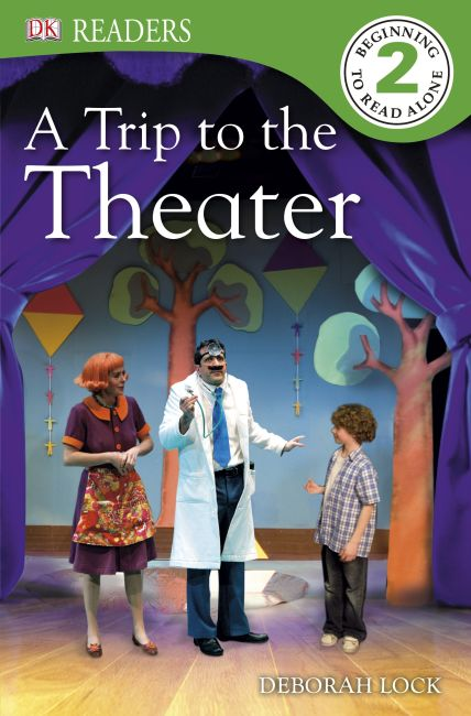 eBook cover of DK Readers: A Trip to the Theater
