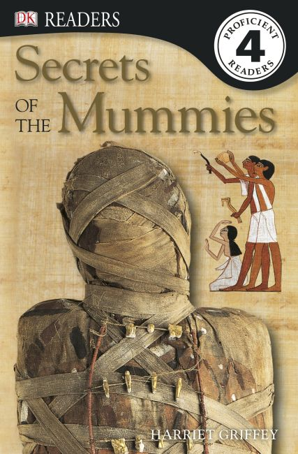Paperback cover of DK Readers L4: Secrets of the Mummies
