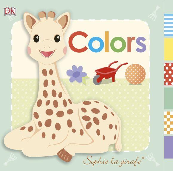 Board book cover of Sophie la girafe: Colors