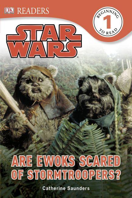 Hardback cover of DK Readers L1: Star Wars: Are Ewoks Scared of Stormtroopers?