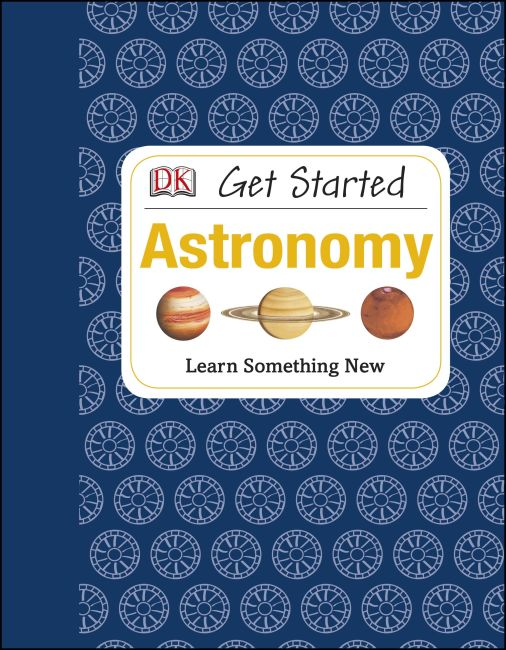 Hardback cover of Get Started: Astronomy