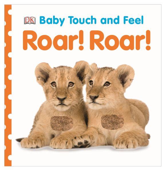 Board book cover of Baby Touch and Feel: Roar! Roar!