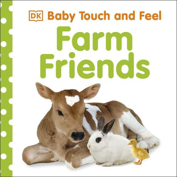 Board book cover of Baby Touch and Feel: Farm Friends