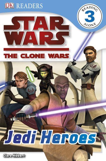 eBook cover of DK Readers L3: Star Wars: The Clone Wars: Jedi Heroes