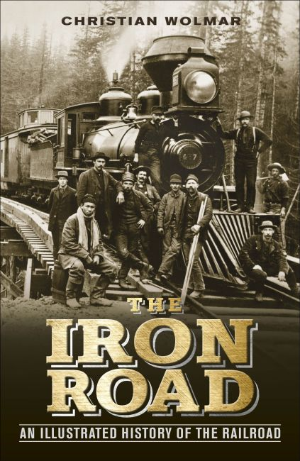 Hardback cover of The Iron Road