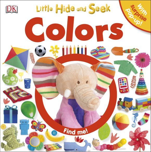 Board book cover of Little Hide and Seek Colors