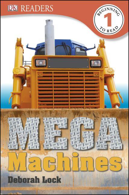 Paperback cover of DK Readers L1: Mega Machines